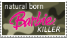 natural born Barbie killer by tavfan