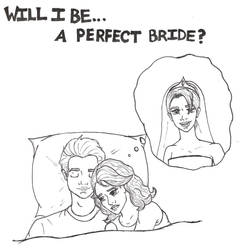 Will I Be... A Perfect Bride?