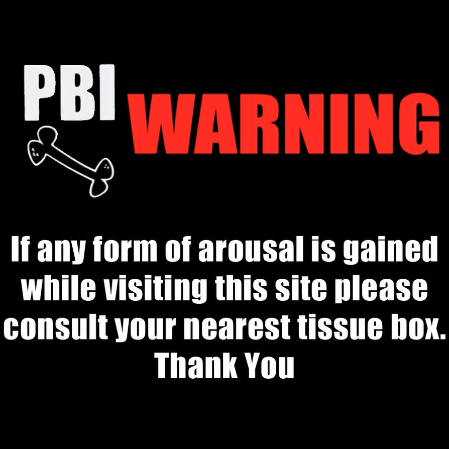 PBI Warning by GojiBob