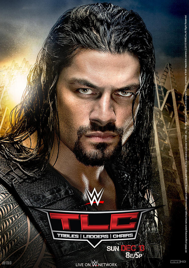 WWE TLC 2015 Poster by edaba7 on DeviantArt
