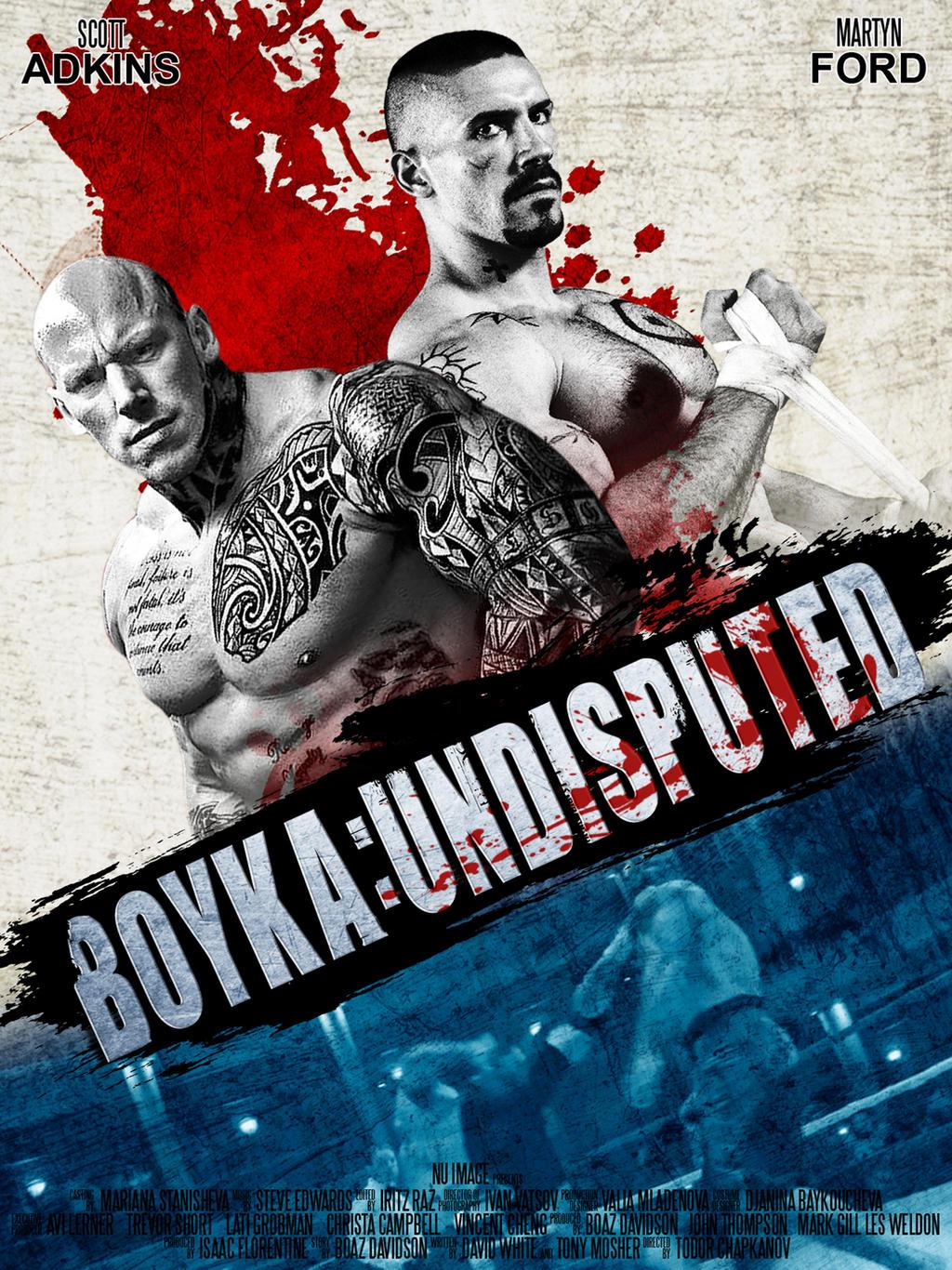 Boyka: Undisputed 2017 Movie Poster by edaba7 on DeviantArt