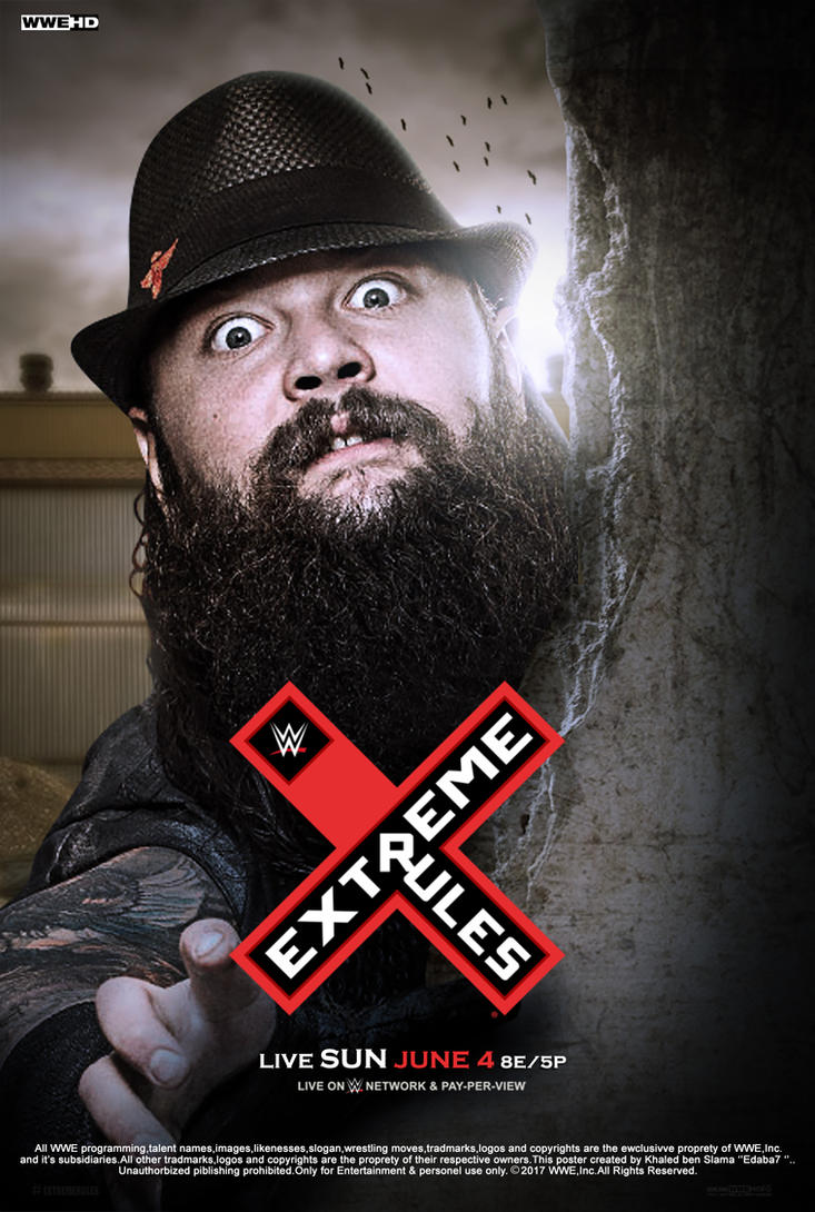 WWE Extreme Rules 2017 Poster V2 by edaba7