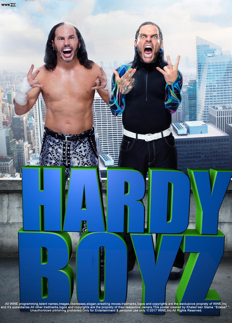 WWE Hardy Boyz 2017 Poster by edaba7