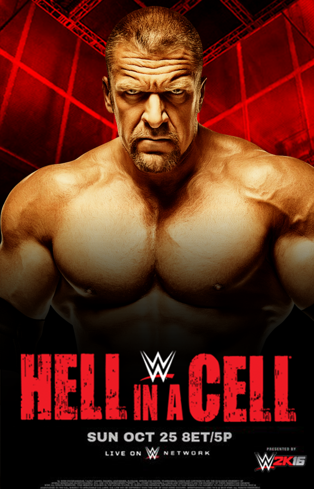 Hell in a Cell 2015 - Triple H Poster by WWEMatchCard