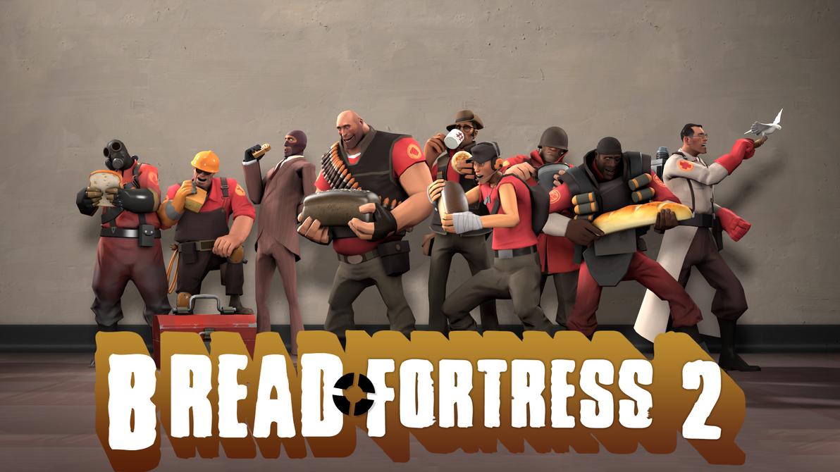 Bread Fortress 2 : tf2