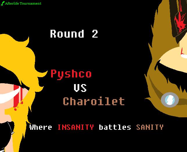 Afterlife Tournament: vs Charoilet by EpicPrincessofDoom