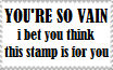 You're so vain