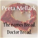 Peeta Mellark-Doctor Bread by numbaoneplatypus