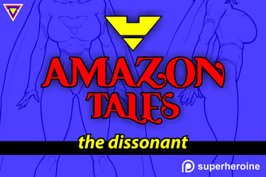Amazon Tales 22 - the dissonant by gzipp