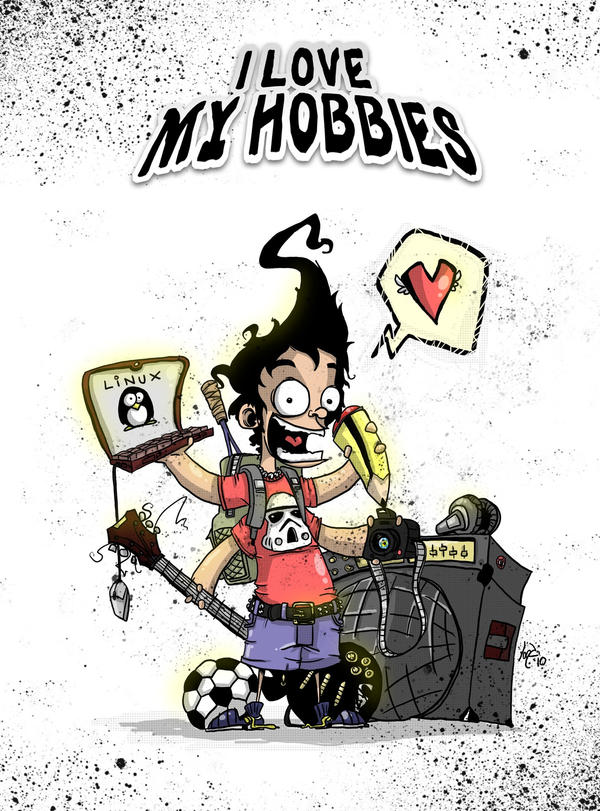 I Love My Hobbies by JordiHP