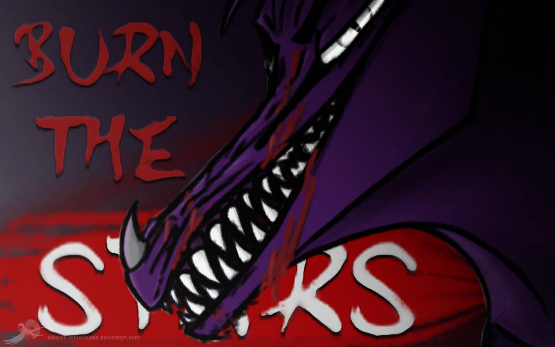 Burn The Stars by Alkaras-Adventures