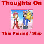 Thoughts on Ash x Serena