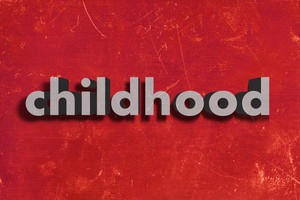 Childhood-word