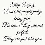Stop Crying.
