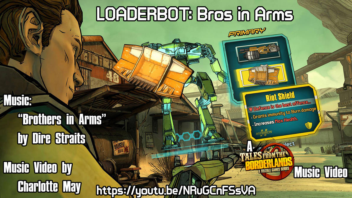 Loaderbot: Bros In Arms' Music Video Preview by 416Lottie on