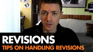 Tips on Handling Revisions Video