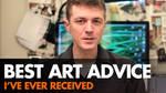 Best Art Advice Received - Video
