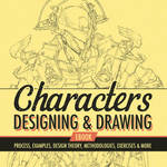 Characters - Designing and Drawing eBook