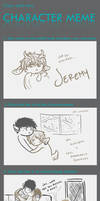 Character Meme: JEREMY by pidgepudge