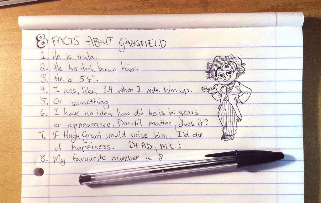8 Facts About Gangfield by The-Ez