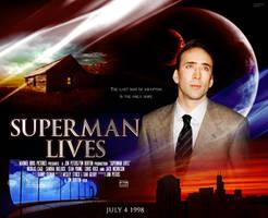 Burton-Cage's SUPERMAN LIVES