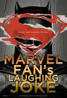 If Movie Posters Were Honest - Batman Vs Superman by childlogiclabs