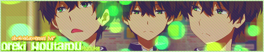 Houtarou Oreki - Banner MF by CrazyAdicctionForYou