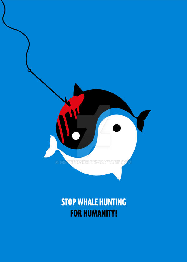 STOP WHALE HUNTING by metegraph
