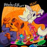 Baxxter and Burr: Heat