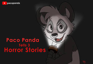 Horror Stories with Paco Panda