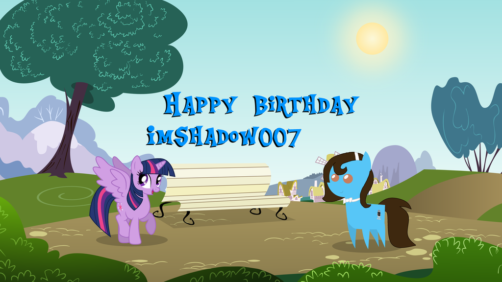 Happy BDay ImShadow007 by jaedenwalton