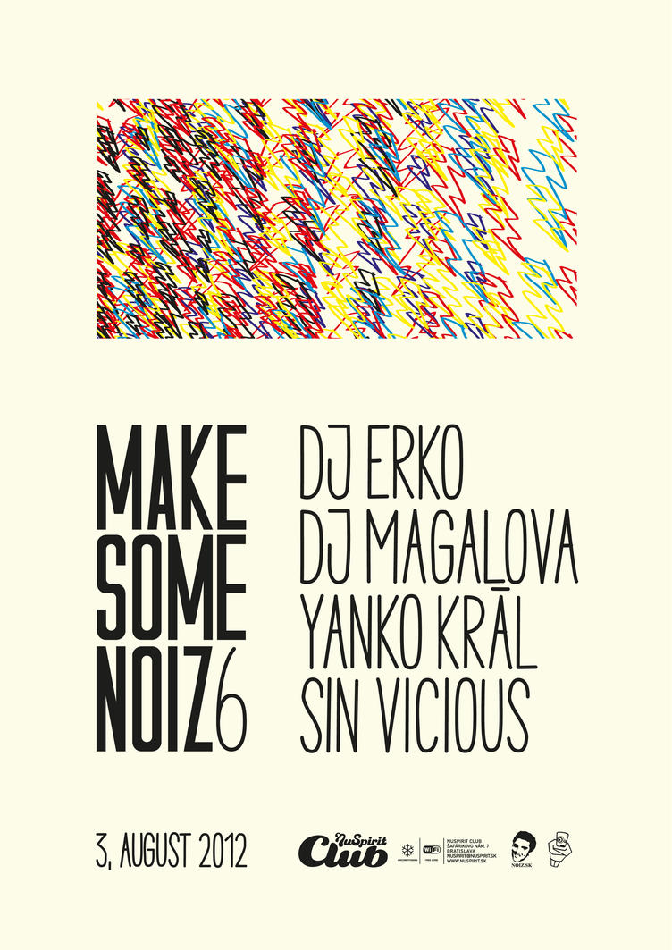 makesomenoiz 6 by sicknico