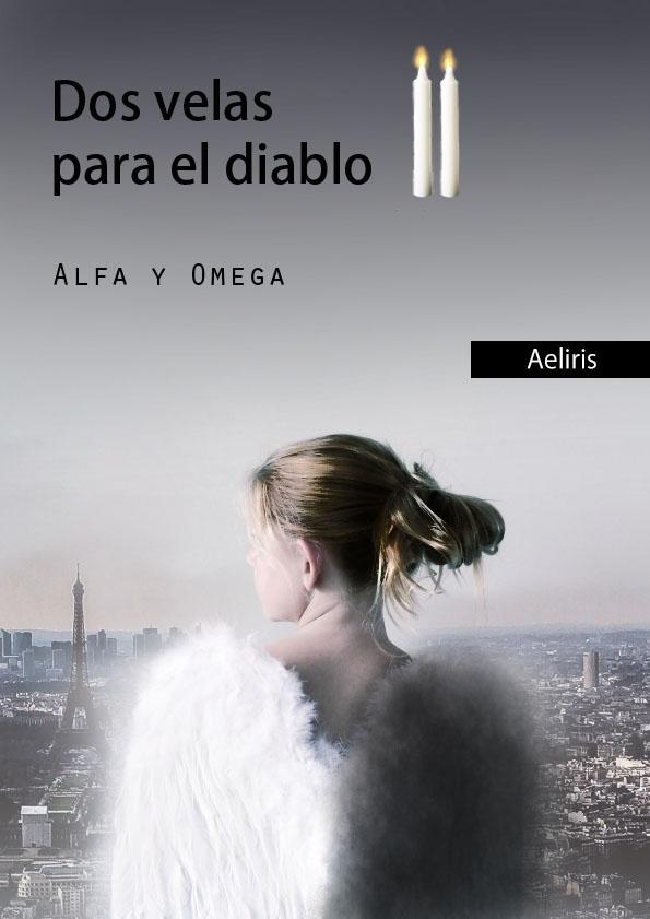 Portada Dos velas para el diablo II: Alfa y Omega by cherry-427