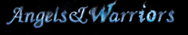 angels and warriors flame text by Ularia