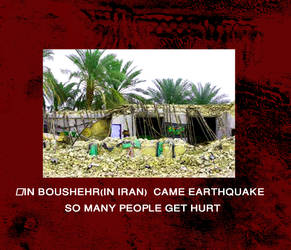 in boushehr(in iran)  came Earthquake...:((((((((( by Narg37