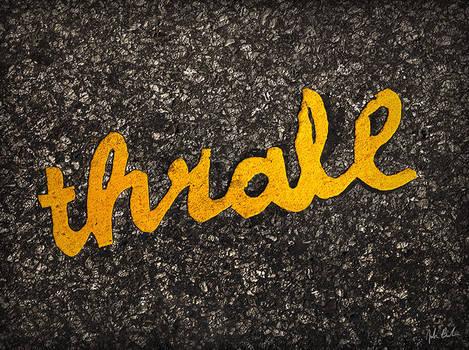 Stikman Says 'Thrall'
