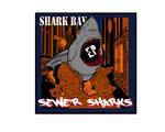 Shark Bay, EP: Sewer Sharks