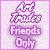Art Trade Friends Only Plz by AngelLale87