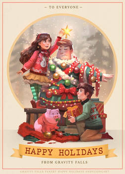 HAPPY HOLIDAYS FROM GRAVITY FALLS by andyliongart