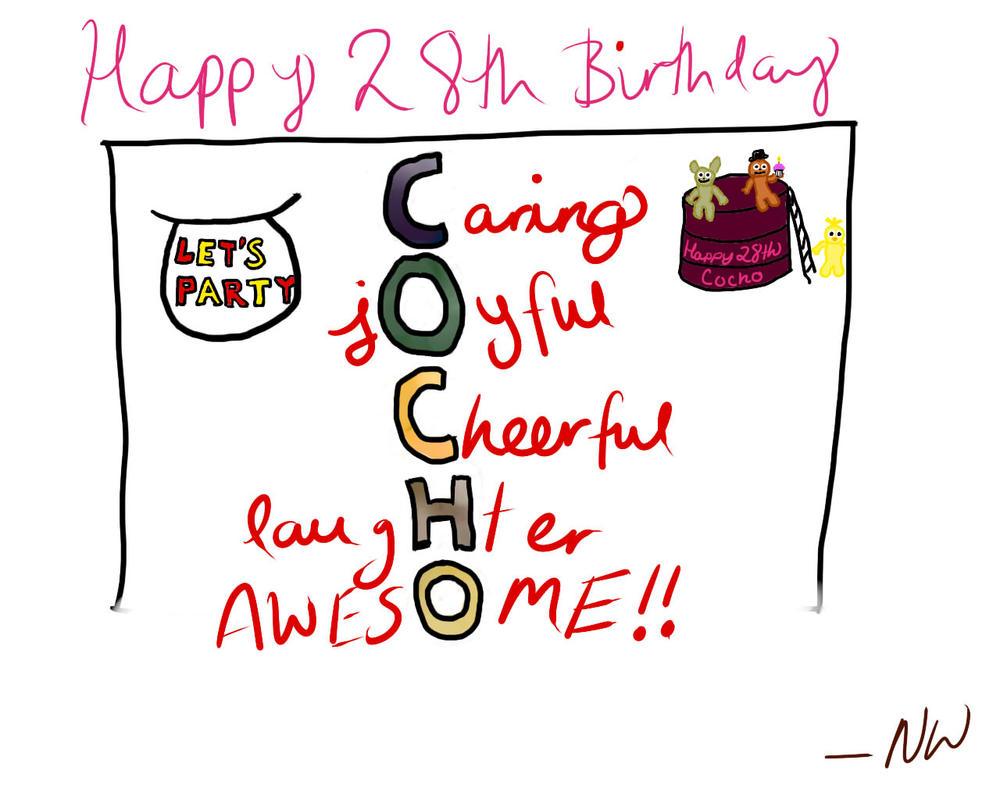 Cocho's 28th Birthday Card by Note-Worthy