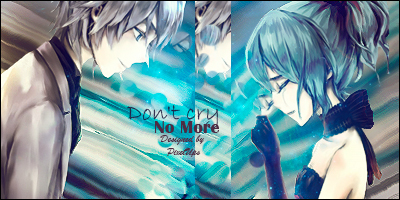 Don't Cry No More by PixelUps