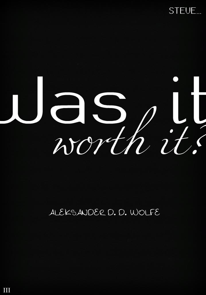 was it worth it