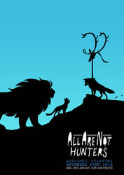 All Are Not Hunters Webcomic Teaser by Panimated