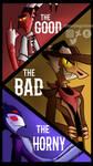The Good, The Bad and The Horny by thekingvillain