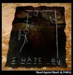 Myself against Myself