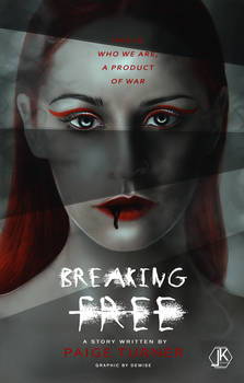 Breaking Free Premade