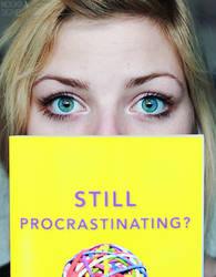 Still Procrastinating? by noukka