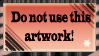 Do not use this artwork STAMP by AkAaiShirOkuchi