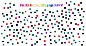 THANKS FOR THE 3000 PAGEVIEWS