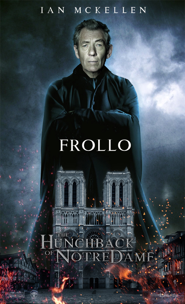 Ian McKellan as Frollo...